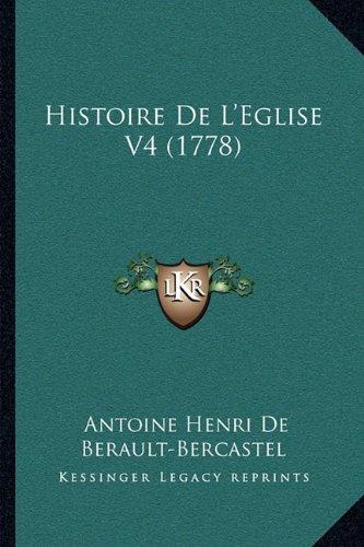 Histoire De L'Eglise V4 (1778) (French Edition) pdf epub