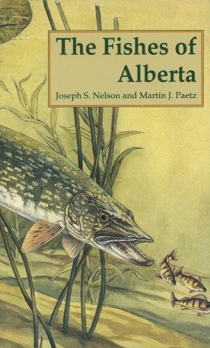 The Fishes of Alberta - Nelson Alberta