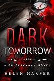 Dark Tomorrow (Bo Blackman Book 6)
