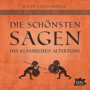 Die schönsten Sagen des klassischen Altertums Hörbuch