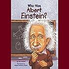 Who Was Albert Einstein? Audiobook by Jess Brallier Narrated by Kevin Pariseau