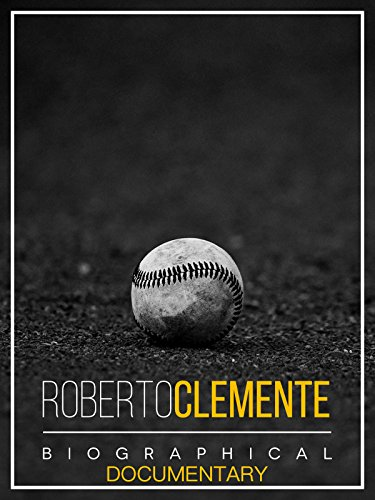 Robert Clemente: Biographical Documentary