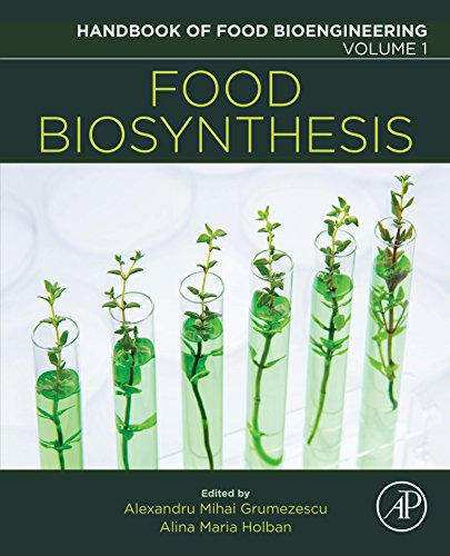 Food Biosynthesis (Handbook of Food Bioengineering)