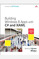 Building Windows 8 Apps with C# and XAML (Microsoft Windows Development Series) Kindle Edition