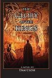 The Glory of the Kings, Dan Close, 0970662092