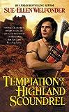 Temptation of a Highland Scoundrel, Sue-Ellen Welfonder, 0446561770