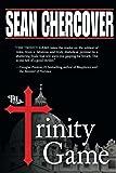 The Trinity Game (The Daniel Byrne Trilogy)