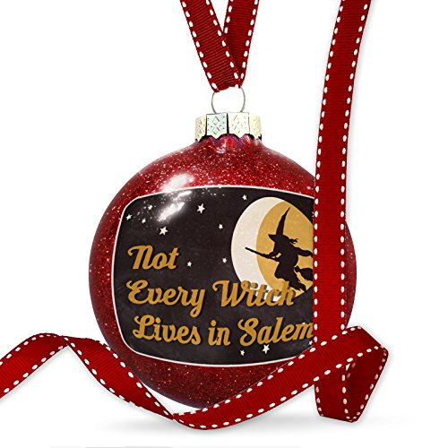 NEONBLOND Christmas Decoration Not Every Witch Lives in Salem Halloween Witch -