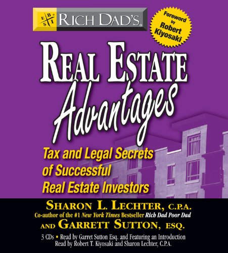 Rich Dad's Real Estate Advantages: Tax and Legal Secrets of Successful Real Estate Investors by Brand: Hachette Audio