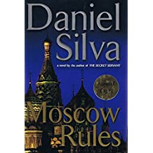 Moscow Rules - by Daniel Silva (Signed Copy)