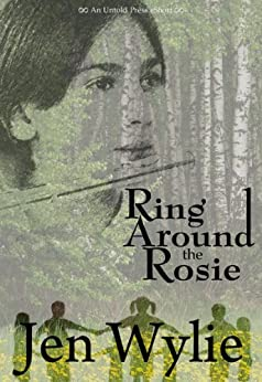 Ring Around the Rosie by [Wylie, Jen]