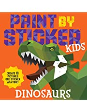Paint by Sticker Kids: Dinosaurs: Create 10 Pictures One Sticker at a Time!