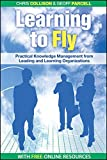 Learning to Fly, with free online content: Practical Knowledge Management from Leading and Learning Organizations