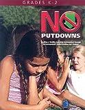 No Putdowns: Grades K-2, , 193163663X