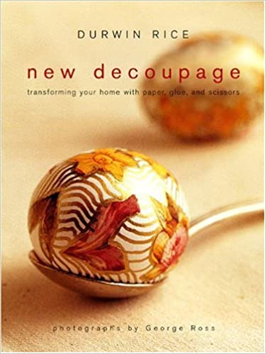 New Decoupage Transforming Your Home with Paper, Glue, and