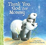 Mommies do so much for us!It's time to thank God for the blessing they are.              In this adorable board book,a little panda thanks God for his wonderful mommy―a mommy who gives hugs and cuddles,who takes great care of ...