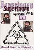 Superlogen regieren die Welt - Teil 2