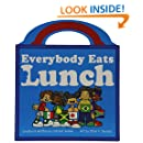 Everybody Eats Lunch