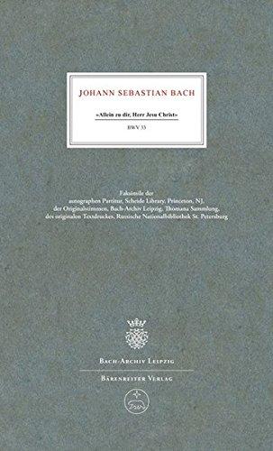 Download Allein Zu Dir, Herr Jesu Christ (BWV 33): Cantata No.33 for the 13th Sunday After Trinity (German Edition) pdf epub