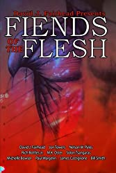 David J. Fairhead Presents Fiends of the Flesh