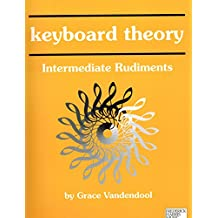 Keyboard Theory Intermediate Rudiments Level 1