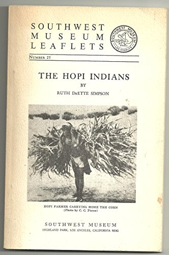 The Hopi Indians (Southwest Museum