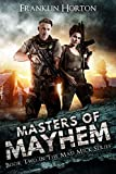 Masters of Mayhem: Book Two in The Mad Mick Series