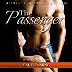 The Passenger: An Adult Short Story | E. M. Flemming