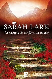 La estación de las flores en llamas par Lark