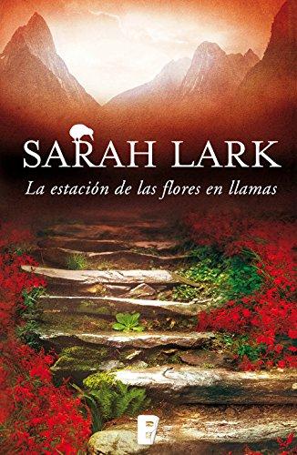 Descargar Libro La Estación De Las Flores En Llamas Sarah Lark