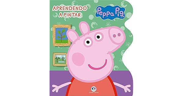Peppa Pig Aprendendo A Pintar Livros Na Amazon Brasil