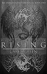 Dragon Slayer: Rising: Book two of The Dragon Slayer Chronicles