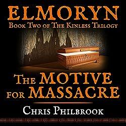 The Motive for Massacre