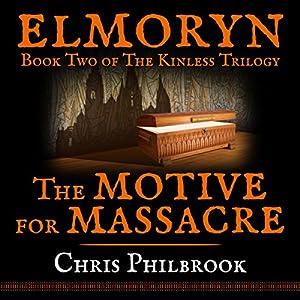 The Motive for Massacre Audiobook