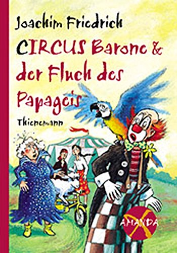 Amanda X. Circus Barone und der Fluch des Papageis