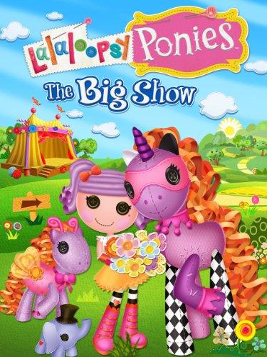 Lalaloopsy Ponies: The Big -