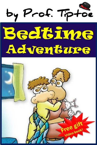Bedtime Adventure (Bedtime stories children's ebook collection 2)