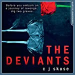 The Deviants | C. J. Skuse