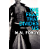 The Fear That Divides Us (The Devil's Dust Book 3)