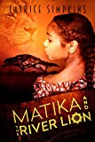Free eBook - Matika and the River Lion
