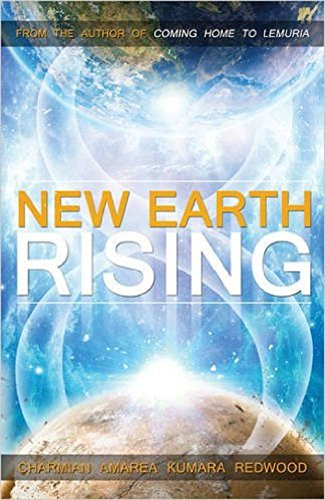 A New Earth Rising by [Redwood, Charmian]