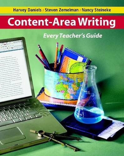 - Content-Area Writing: Every Teacher's Guide