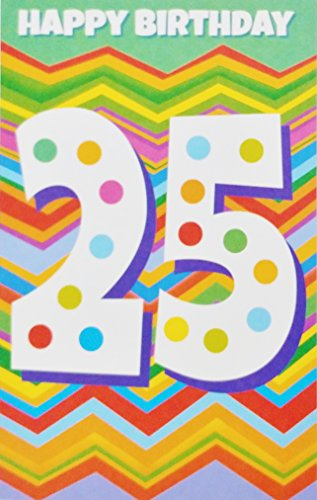 Happy 25th Birthday Greeting Card -