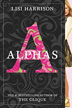 Alphas #1 (Alphas series) by [Harrison, Lisi]