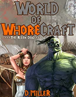world of whorecraft