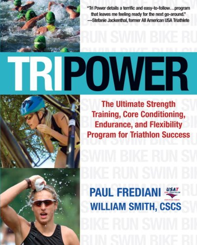 Tri Power: The Ultimate Strength Training, Core Conditioning ...