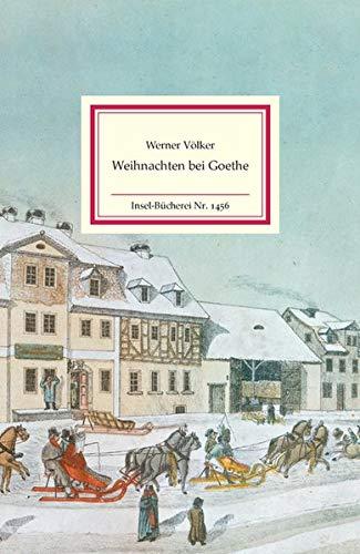 Weihnachten bei Goethe (Insel-Bücherei)
