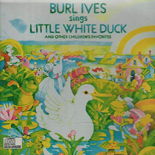 Burl Ives Sings Little White Duck (And Other Children's ()