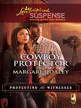 Cowboy Protector (Protecting the Witnesses) by [Daley, Margaret]