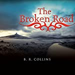 The Broken Road | B.R. Collins